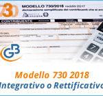 Modello 730 2018: Integrativo o Rettificativo