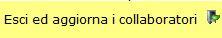 Pulsante_Esci_Aggiorna_Collaboratori
