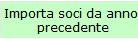 Pulsante_Importo_Soci_Anno_Precedente