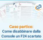 Caso pratico: come disabbinare dalla Console un F24 scartato
