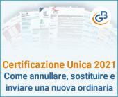 Certificazione Unica 2021: come annullare, sostituire e inviare una nuova ordinaria