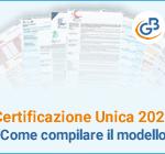 Certificazione Unica 2021: Come compilare il modello