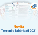 Novità: Terreni e fabbricati 2021
